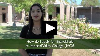 Thumbnail of How do I apply for financial aid at Imperial Valley College (IVC)?