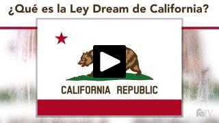 Thumbnail of ¿Qué es la Ley Dream de California?