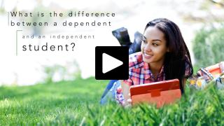 Thumbnail of What is the difference between a dependent and an independent student?
