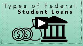 Thumbnail of Types of Federal Student Loans