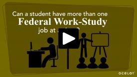 Thumbnail of Can a student have more than one Federal Work-Study job at a time?
