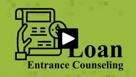 Thumbnail of Loan Entrance Counseling