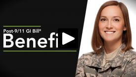 Thumbnail of Post-9/11 GI Bill ® - Benefits